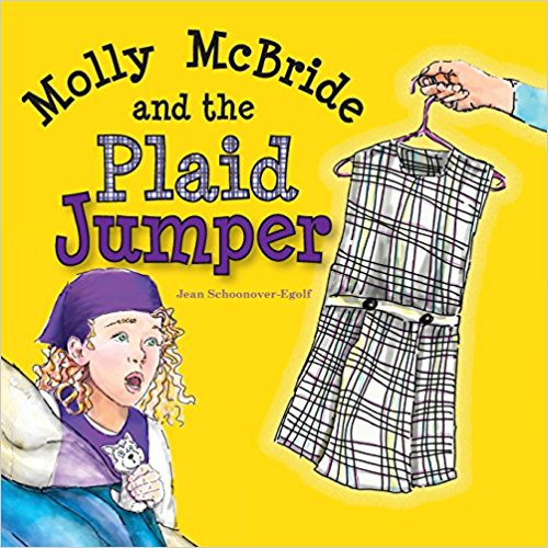 Molly McBride and the Plaid Jumper by Jean Schoonover-Egolf