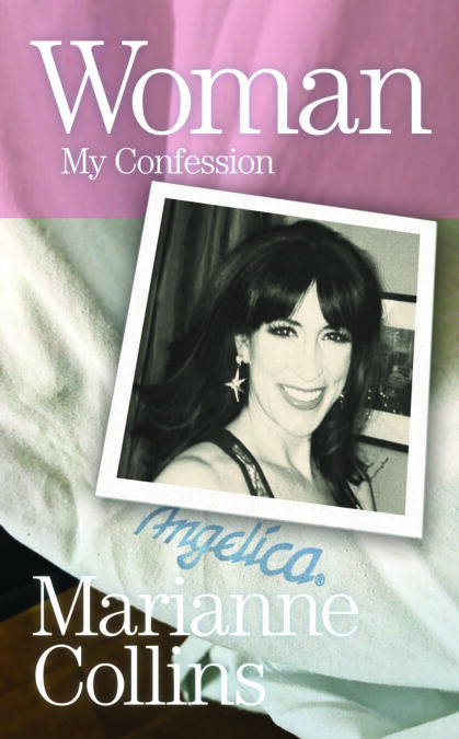 Woman: My Confession by Marianne Collins