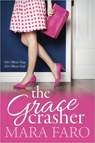 The Grace Crasher by Mara Faro