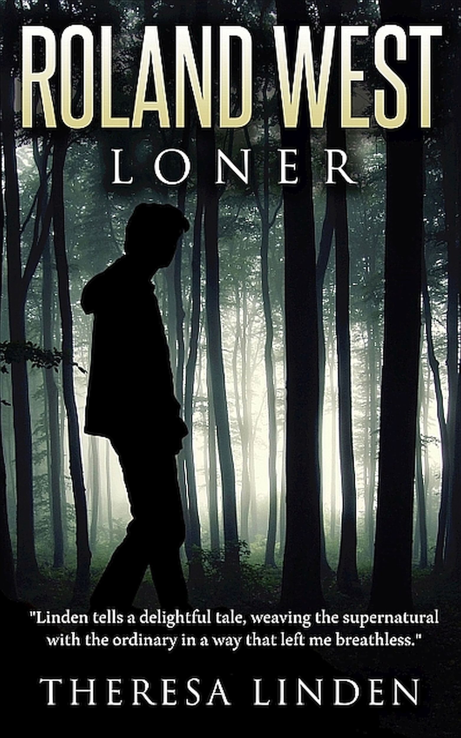 Roland West Loner by Theresa Linden