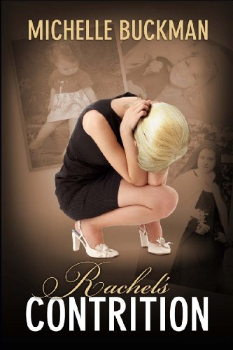 Rachel's Contrition by Michelle Buckman