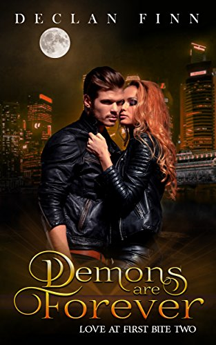 Demons are Forever by Declan Finn