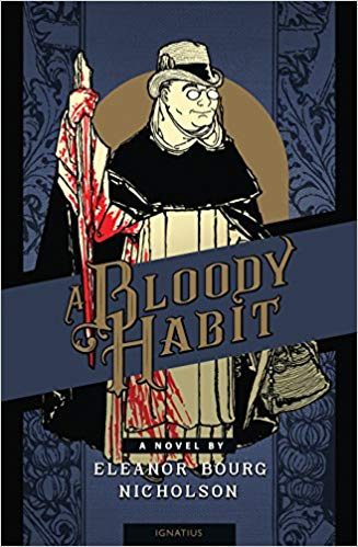 A Bloody Habit by Eleanor Bourg Nicholson