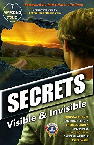 Secrets Visible and Invisible, An Anthology