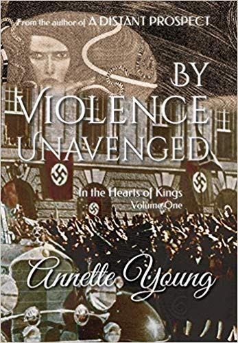 By Violence Unavenged by Annette Young