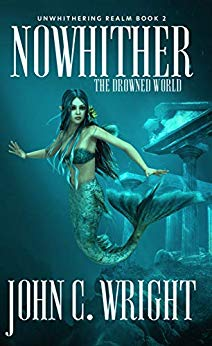 Nowhither by John C. Wright