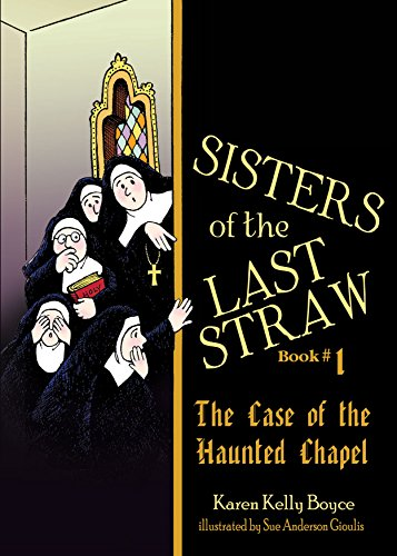 Sisters of the Last Straw Book 1, 2 & 3: by Karen Kelly Boyce