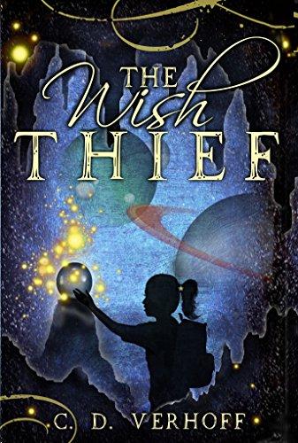 The Wish Thief by C.D. Verhoff