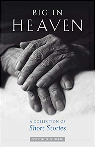 Big in Heaven by Fr. Stephen Siniari