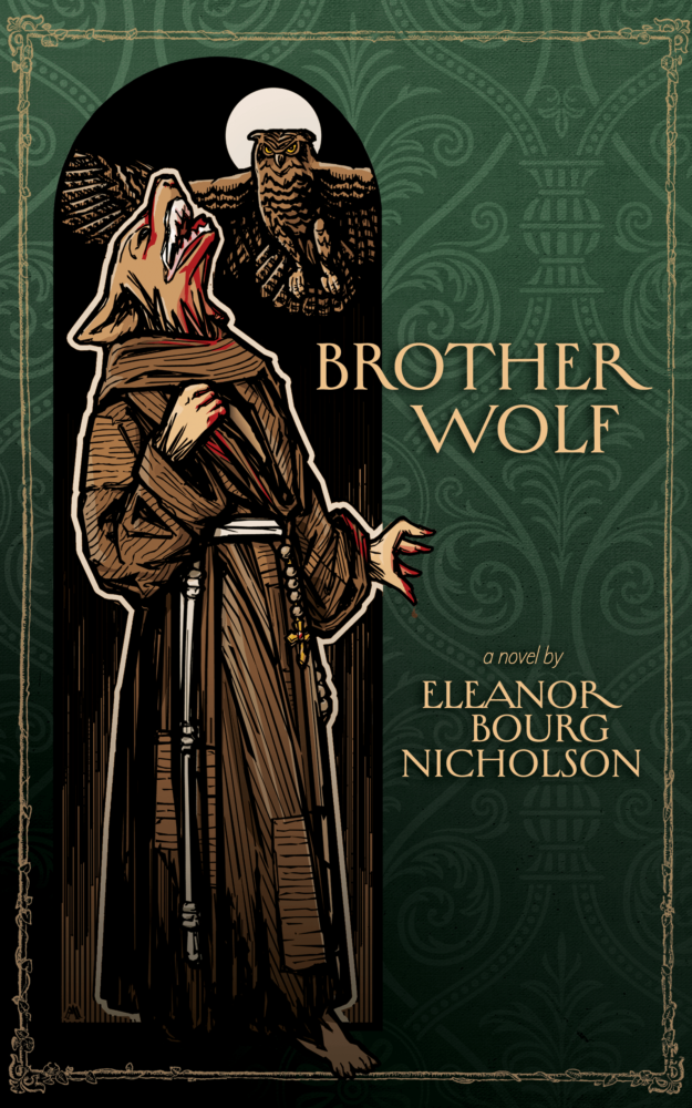 Brother Wolf by Eleanor Bourg Nicholson