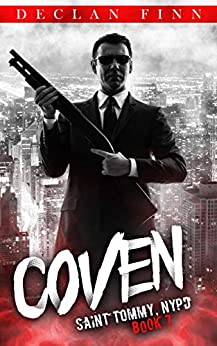 Coven by Declan Finn (St. Tommy Series Book 7)
