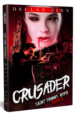 Crusader St. Tommy NYPD Book 5 By: Declan Finn