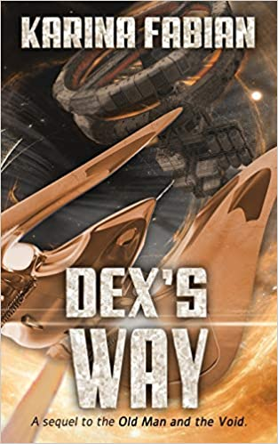 Dex's Way by Karina Fabian