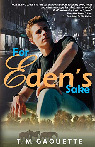 For Eden's Sake by T.M. Gaouette