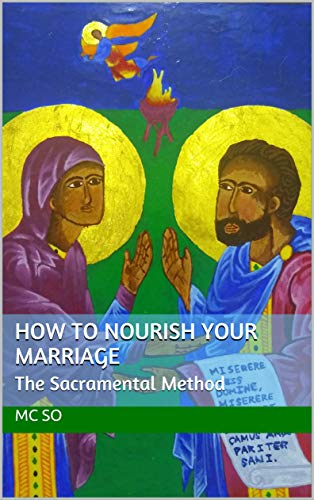How to Nourish Your Marriage by M.C. So