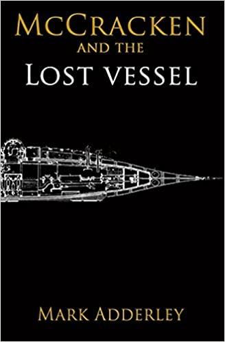 The Lost Vessel by Mark Adderley