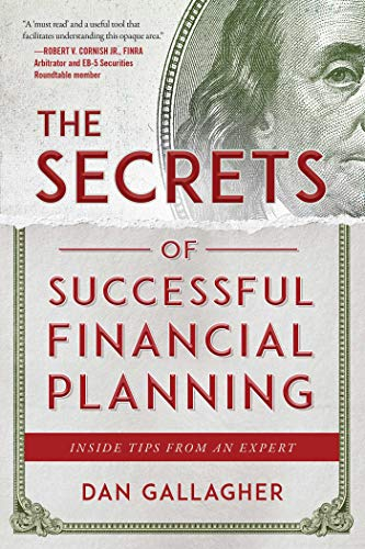 Secrets of Successful Financial Planning by Dan Gallagher