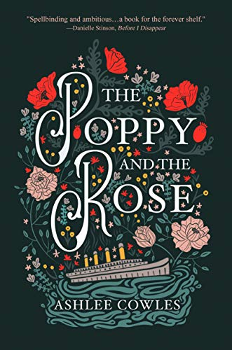 The Poppy and The Rose by Ashlee Cowles